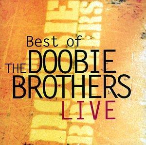 Doobie Brothers - The Best of the Doobie Brothers Live - Zortam Music