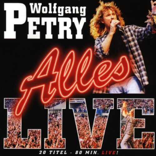 Wolfgang Petry - Alles Live - Zortam Music