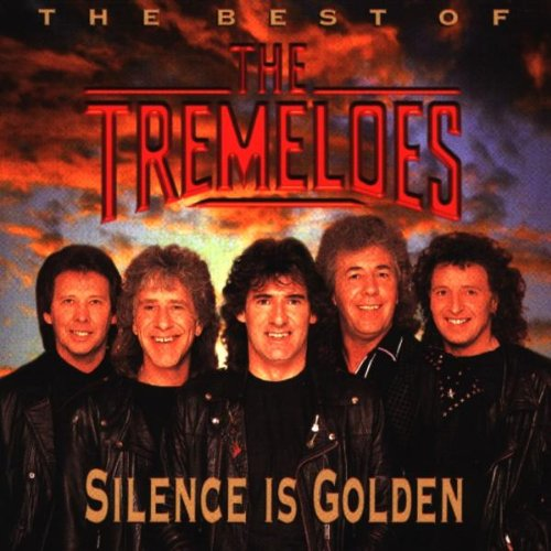 The Tremeloes - Silence Is Golden: the Best of - Zortam Music