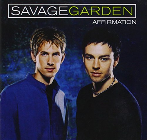 Savage Garden - Affirmation (1) - Zortam Music