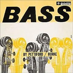 ♪Bass By Pettiford/Burke /car Pettiford & Vinnie Burke