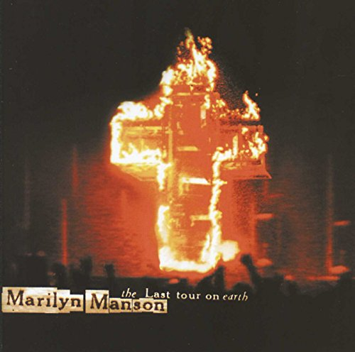 Marilyn Manson - Last Tour on Earth - Zortam Music