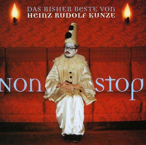 Heinz Rudolf Kunze - Nonstop-das Bisher Beste Von - Zortam Music