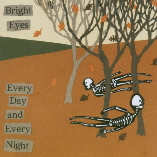 Bright Eyes - Every Day and Every Night - Zortam Music
