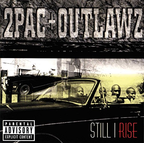 2pac - Still I Rise (Edited) - Zortam Music