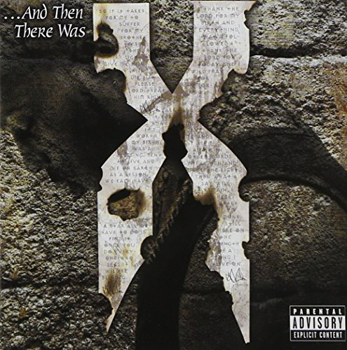 DMX - Then There Was X - Zortam Music