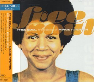 Minnie Riperton - Free Soul: The Classics Of Minnie Riperton - Zortam Music