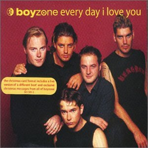 Boyzone - Everyday I Love You - Zortam Music