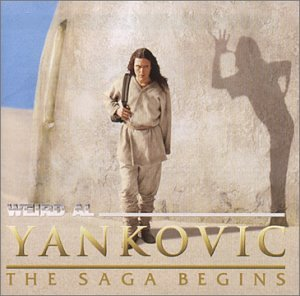 Weird Al Yankovic - Saga Begins - Zortam Music