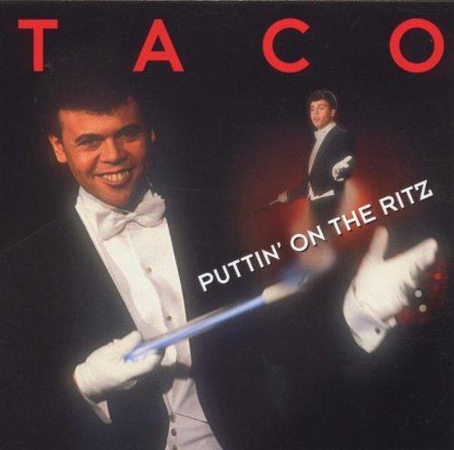 TACO - Taco - Greatest Hits: Puttin on the Ritz - Zortam Music
