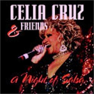 Celia Cruz - Celia Cruz & Friends - A Night - Zortam Music