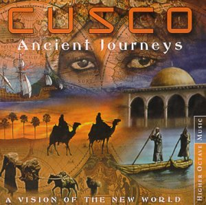 Cusco - Ancient Journeys: A Vision of the New World - Zortam Music