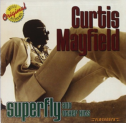 Curtis Mayfield - Superfly And Other Hits - Zortam Music