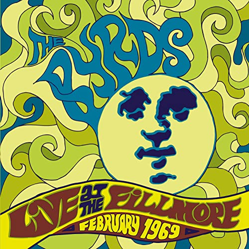 Byrds - Live At The Fillmore February 1969 - Zortam Music