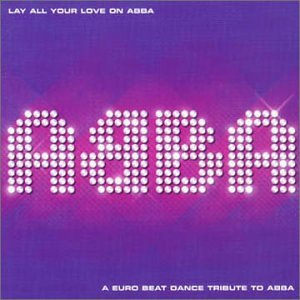 Abba - Lay All Your Love on Abba - Zortam Music