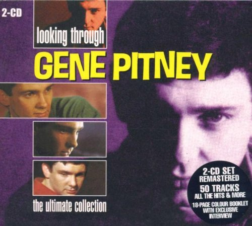 Gene Pitney - looking through, the ultimate - Zortam Music