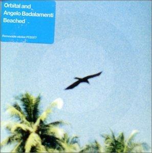 Orbital - Beached - Zortam Music