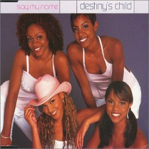 Destinys Child - Say My Name (Enhanced)-5 Track - Zortam Music