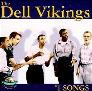 Dell Vikings - Number One Songs - Zortam Music