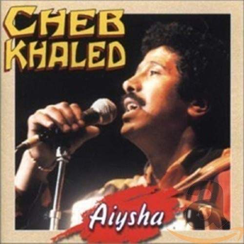 Aiysha Cheb Khaled Download Cheb Khaled For Free Download Zortam