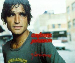 Andreas Johnson - Glorious - Zortam Music