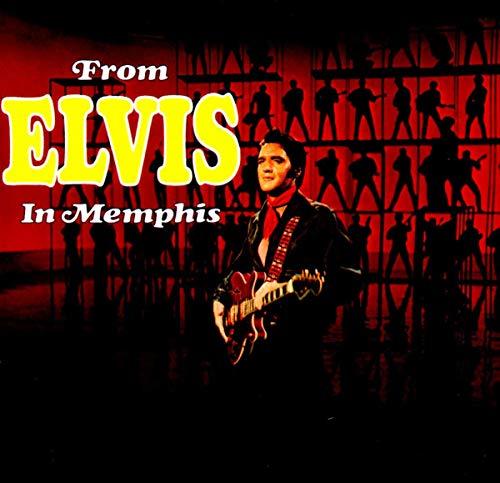 Elvis Presley - FROM ELVIS IN MEMPHIS - Zortam Music