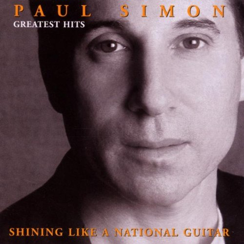 Paul Simon - Greatest Hits  Shining Like a National Guitar - Zortam Music