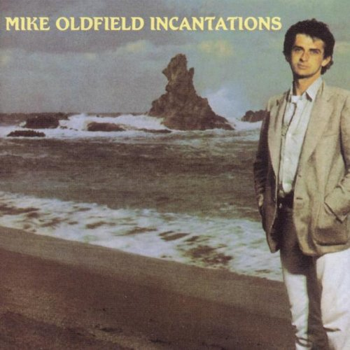 Mike Oldfield - Incantations - Zortam Music