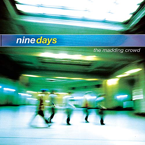 Nine Days - Madding Crowd, the - Zortam Music