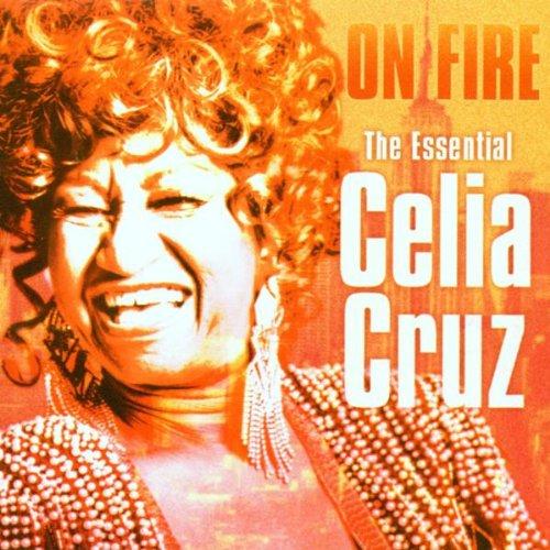 Celia Cruz - On Fire: The Essential - Zortam Music