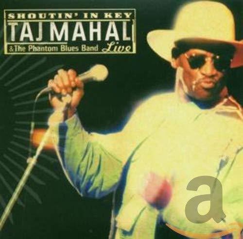 Taj Mahal - Shoutin