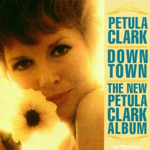 Petula clark - Downtown/I Know a Place - Zortam Music