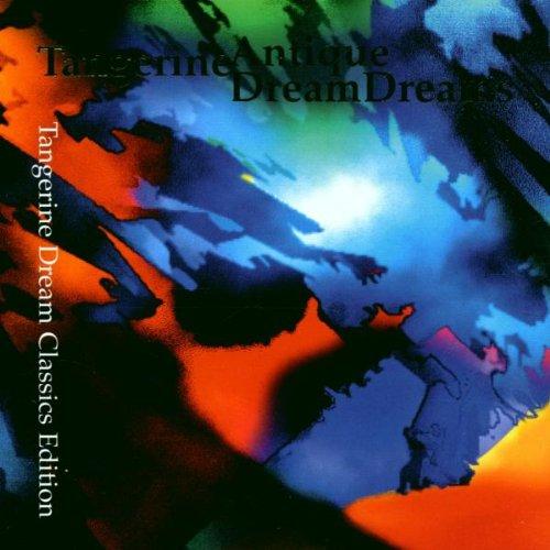Tangerine Dream - Antique Dreams - Zortam Music