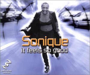 Sonique - Feels So Good [Import] - Zortam Music