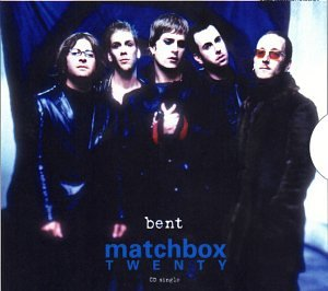 Matchbox 20 - Bent (Cd Single) - Zortam Music