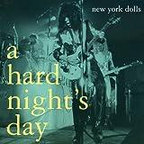 A HARD NIGHT'S DAY