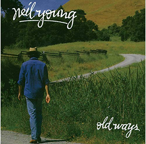 Neil Young - Old Ways - Zortam Music