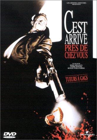 C'est arrive pres de chez vous (Man Bites Dog) / Это случилось по соседству от вас (Человек кусает собаку) (1992)