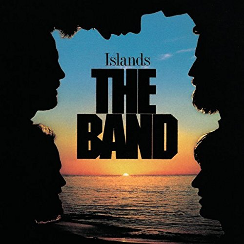 The Band - Islands (Remastered) - Zortam Music