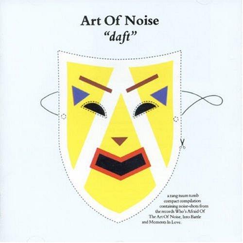 Art Of Noise - Daft - Zortam Music