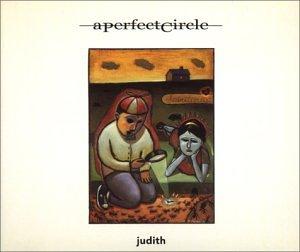A Perfect Circle - Judith (Single) - Zortam Music