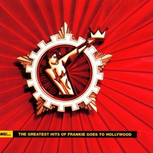 Frankie Goes To Hollywood - Bang ... The Greatest Hits - Zortam Music