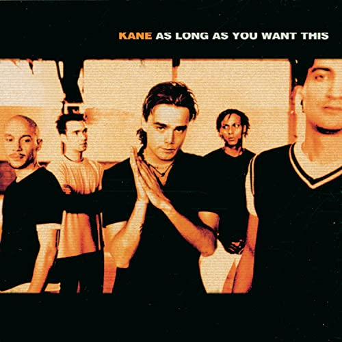 Kane - As Long As You Want This - Zortam Music