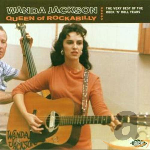 Wanda Jackson - Queen of Rockabilly - Zortam Music
