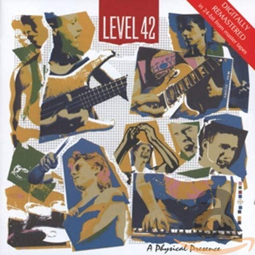Level 42 - A Physical Presence (1 of 1) - Zortam Music