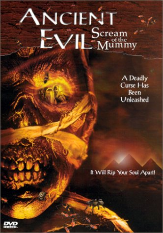 Ancient Evil: Scream of the Mummy / Мумия: Древнее зло (2000)