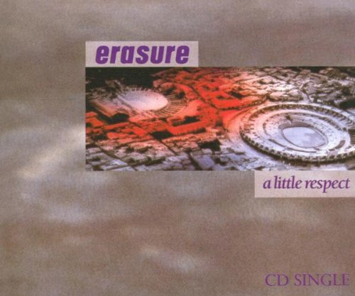 Erasure - A Little Respect - Zortam Music