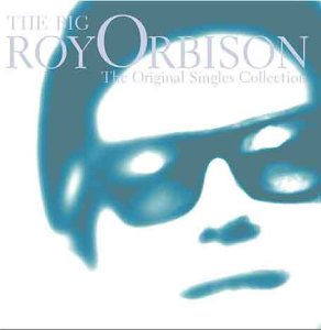 Roy Orbison - The Big