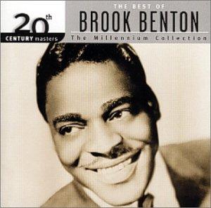 Brook Benton - 20th Century Masters - The Millennium Collection: The Best of Brook Benton - Zortam Music