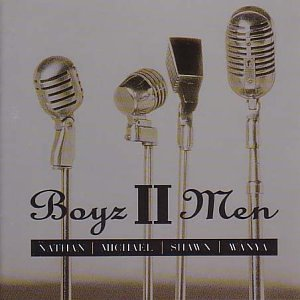 Boyz II Men - Nathan, Michael, Shawn, Wanya - Zortam Music